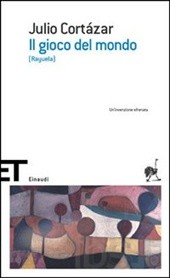 Il gioco del mondo, Julio Cortazar